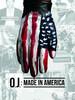 O.J. : Made in America