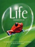Life : L'aventure de la vie