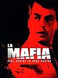 La mafia : seul contre la Cosa Nostra