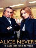 Alice Nevers, le juge est une femme