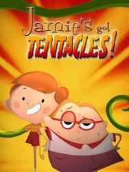 Jamie a des tentacules