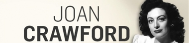 Joan Crawford, mon Top (Oscar de la Meilleure actrice)