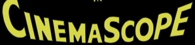Les 3 premiers films tournés en CinemaScope