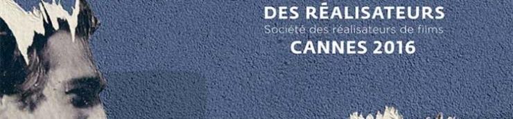 Cannes 2016 : Quinzaine des Réalisateurs