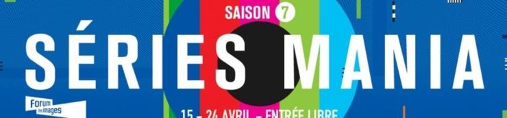 Séries Mania Saison 7 (2016)