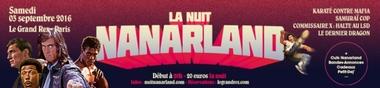 La Nuit Nanarland 2016