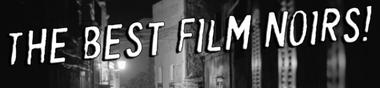 Film Noir, le Top des Vodkamis (provisoire)
