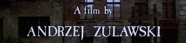Une filmographie : Zulawski  [Top]