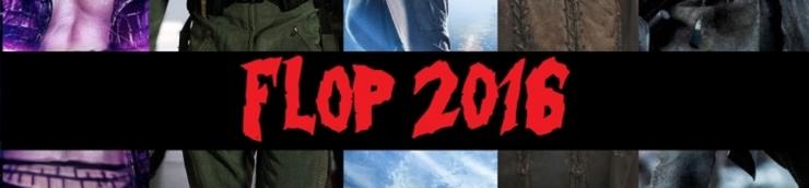 FLOP 10 de 2016