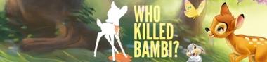 La tragique histoire de Bambi...