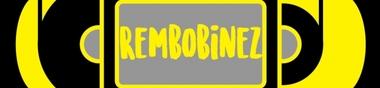 Rembobinez - Vol. 002 - Super Nacho