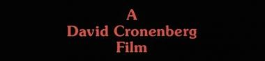 Cronenberg, longue vie à la nouvelle chair [Top]